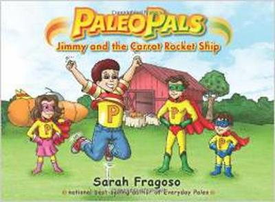 Paleo Pals: Jimmy and the Carrot Rocket Ship (Paperback)