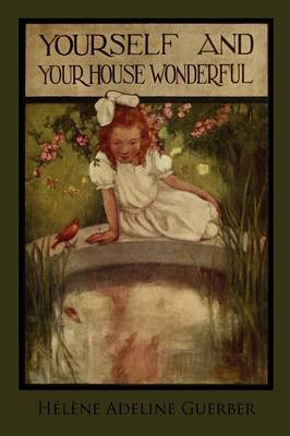 Yourself and Your House Wonderful (Paperback)