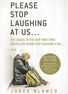 Please Stop Laughing at Us... (Revised Edition): The Sequel to the New York Times Bestseller Please Stop Laughing at Me... (Paperback)