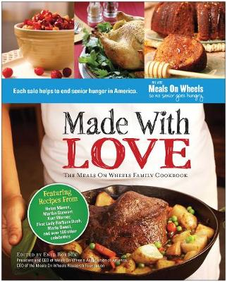 Made With Love: The Meals On Wheels Family Cookbook (Hardback)