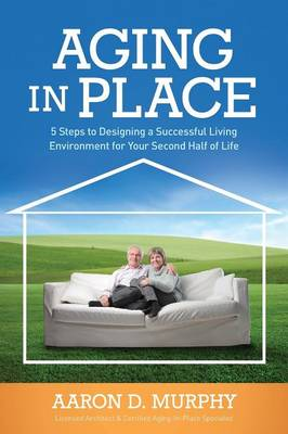 Aging in Place (Paperback)