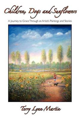 Children, Dogs and Sunflowers (Paperback)