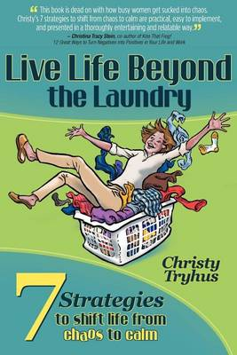 Live Life Beyond the Laundry (Paperback)