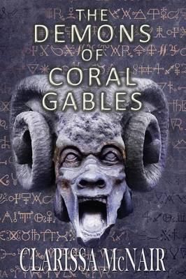 The Demons of Coral Gables (Paperback)