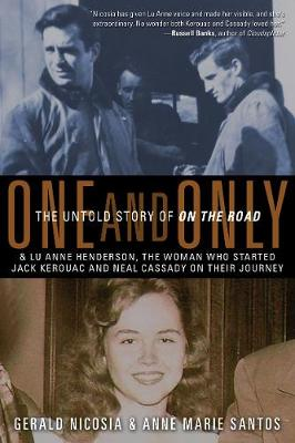 One and Only: The Untold Story of on the Road (Hardback)