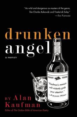 Drunken Angel: A Memoir (Paperback)