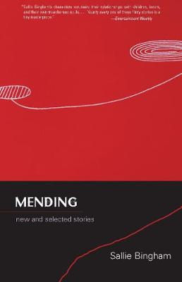 Mending: New and Selected Stories (Paperback)