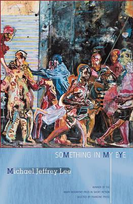 Something in My Eye: Stories (Paperback)