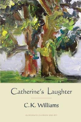 Catherine's Laughter - Quarternote Chapbook 1 (Paperback)
