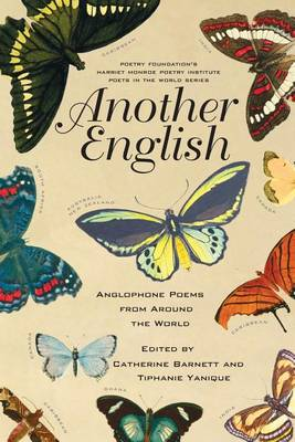 Another English: Anglophone Poems from Around the World - Poets in the World (Paperback)