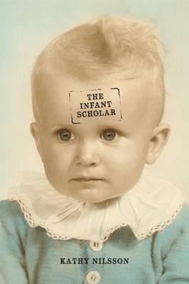The Infant Scholar (Paperback)