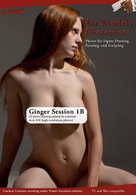 Art Models Photoshoot Ginger 1B Session (CD-ROM)