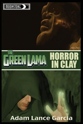 Green Lama: Horror in Clay Novel (Paperback)