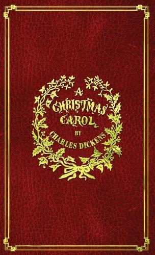 A Christmas Carol: With Original Illustrations In Full Color (Hardback)