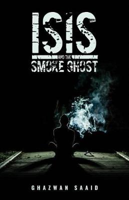 Isis and the Smoke Ghost (Paperback)