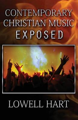 Contemporary Christian Music Exposed (Paperback)