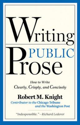 Writing Public Prose (Paperback)