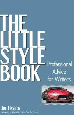 The Little Style Book: Professional Advice for Writers (Paperback)