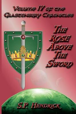 The Rose Above the Sword (Paperback)
