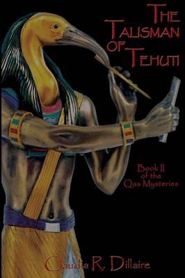 The Talisman of Tehuti (Paperback)
