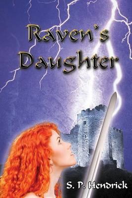 Raven's Daughter (Paperback)