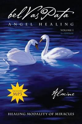 Belvaspata Angel Healing Volume 1, 2nd Edition (Paperback)