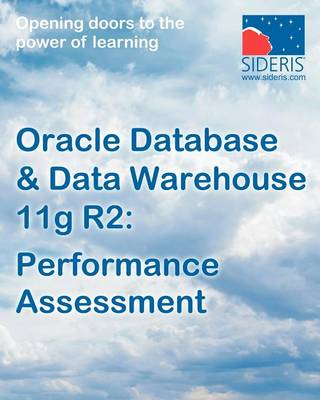 Oracle Database & Data Warehouse 11g: Performance Assessment (Paperback)