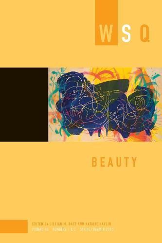 Beauty: Wsq Vol 46, Numbers 1 & 2 (Paperback)