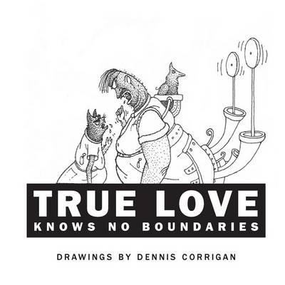 True Love Knows No Boundaries (Paperback)