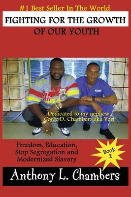 Fighting for the Growth of Our Youth (Paperback)