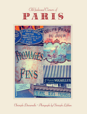 Old-Fashioned Corners Of Paris (Paperback)