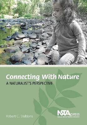 Connecting with Nature: A Naturalist's Perspective (Paperback)