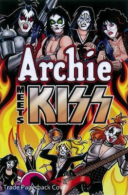 Archie Meets Kiss: Collector's Edition (Hardback)