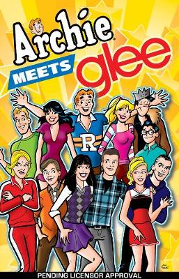 Archie Meets Glee (Paperback)