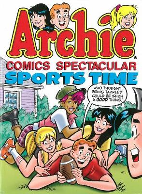 Archie Comics Spectacular: Sports Time (Paperback)