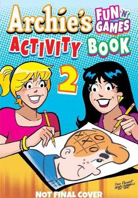 Archie Fun 'n' Games Activity Book 2 (Paperback)