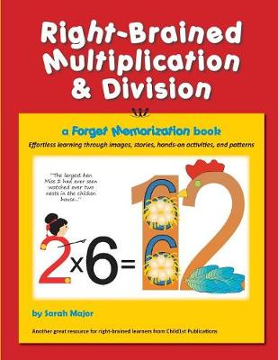 Right-Brained Multiplication & Division, a Forget Memorization Book (Paperback)