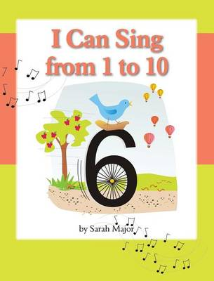 I Can Sing from 1 to 10 (Hardback)