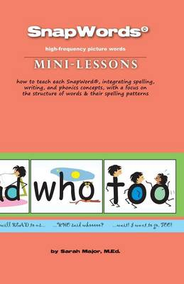 Snapwords (R) Mini-Lessons (Paperback)