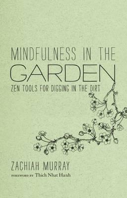 Mindfulness In The Garden (Hardback)