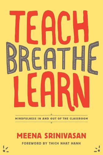 Teach, Breathe, Learn (Paperback)