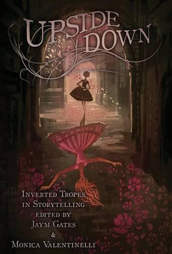 Upside Down: Inverted Tropes in Storytelling (Hardback)