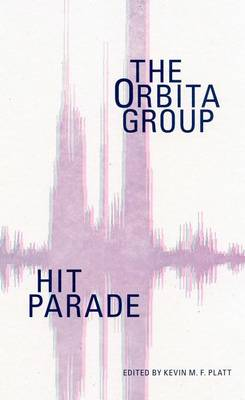 Hit Parade: The Orbita Group (Paperback)