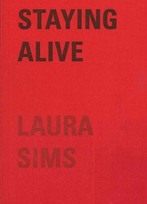 Staying Alive: A Tale (Paperback)