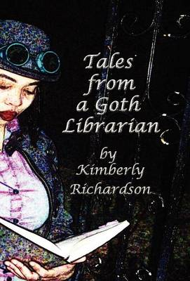 Tales from a Goth Librarian (Hardback)