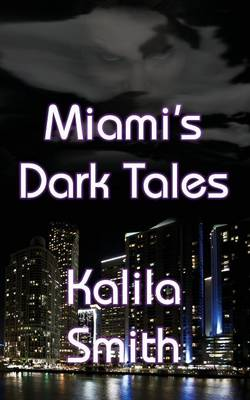 Miami's Dark Tales (Paperback)