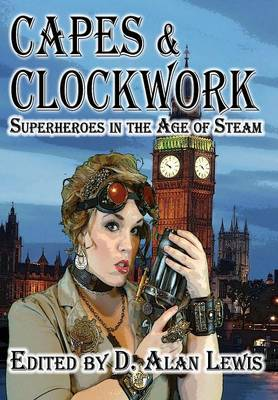 Capes and Clockwork (Hardback)