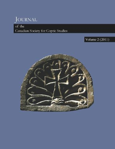 Journal of the Canadian Society for Coptic Studies, Volume 2 - Journal of the Canadian Society for Coptic Studies (Paperback)