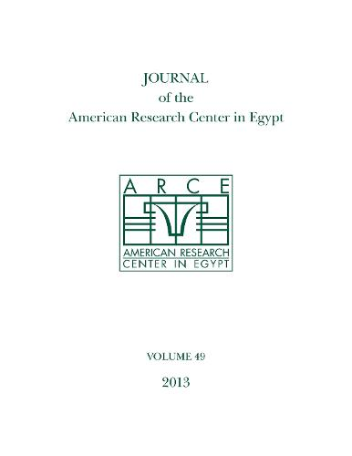 Journal of the American Research Center in Egypt, Volume 49 (2013) - Journal of the American Research Center in Egypt (Paperback)