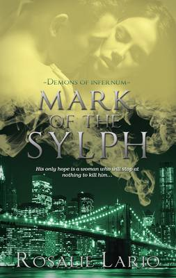 Mark of the Sylph - Demons of Infernum 2 (Paperback)